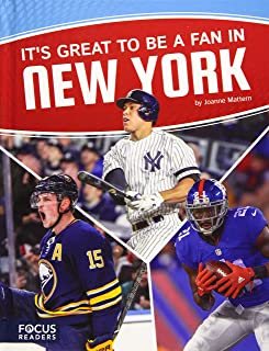 It s Great to Be a Fan in New York (Focus Readers: Sports Nation: Voyager Level)