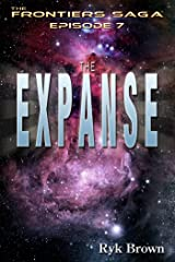 """Ep.#7 - """"The Expanse"""" (The Frontiers Saga) Kindle Edition"""