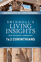 Insights on 1 & 2 Corinthians (Swindoll's Living Insights New Testament Commentary Book 7)