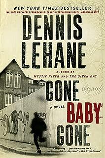 Gone, Baby, Gone: A Novel (Patrick Kenzie and Angela Gennaro Book 4)