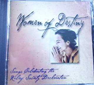 Women of Destiny - Songs Celebrating the Relief Society Declaration