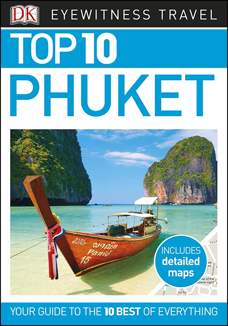 乱れ賛辞ハミングバードDK Eyewitness Top 10 Phuket (Pocket Travel Guide) (English Edition)