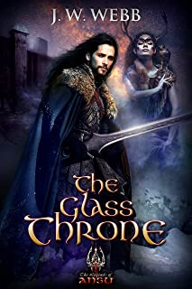 The Glass Throne: A Legends of Ansu fantasy (Crystal Crown Trilogy Book 3)