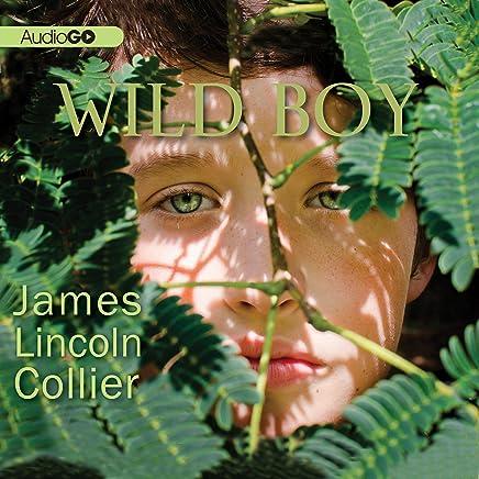 Wild Boy: Library Edition