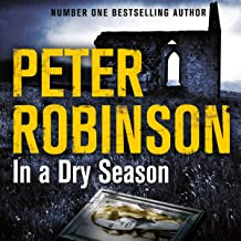In a Dry Season: The 10th DCI Banks Mystery