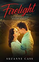 Firelight (Stargazer Ranch Mystery Romance Book 3)