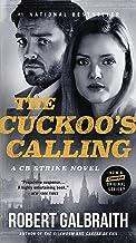 The Cuckoo's Calling (Cormoran Strike Book 1)