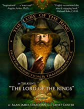 The Lure of the Ring: Power, Addiction and Transcendence in Tolkien's The Lord of the Rings