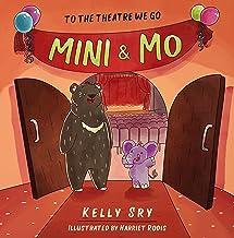 Mini & Mo: To the Theatre We Go