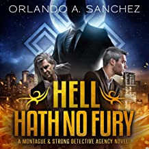 Hell Hath No Fury: A Montague & Strong Detective Novel: Montague & Strong Case Files, Book 8