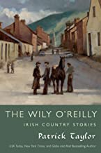 The Wily O'Reilly: Irish Country Stories (Irish Country Books Book 10)