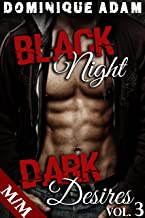 Black Night, Dark Desires (Vol. 3): (Roman Érotique MM, Première Fois, BDSM, Domination, Gay M/M) (French Edition)