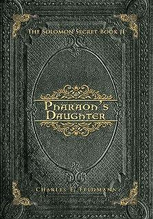 Pharaoh's Daughter: The Solomon Secret Book II
