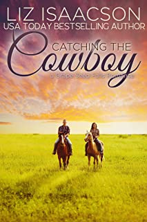 Catching the Cowboy: A Royal Brothers Novel (Grape Seed Falls Romance Book 5)