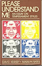 Please Understand Me, an Essay on Temperment Styles