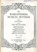 Blessed Are The Pure In Heart, The Ward-Stephens Musical Settings Of Poems By Anne Campbell, Based On The Beatitudes, Low Voice