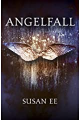 Angelfall: Penryn and the End of Days Book One Kindle Edition