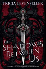 The Shadows Between Us Relié