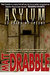 Asylum - 13 Tales of Terror Kindle Edition