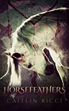 Horsefeathers (English Edition)