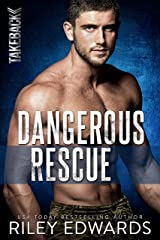 Dangerous Rescue (TAKEBACK Book 2) Kindle Edition