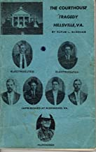 The Courthouse tragedy, Hillsville, Va. : this book is based on newspaper articles, courthouse records, and last statements by Claud Allen and his father Floyd Allen, who requested before being electrocuted that this information be passed on to the Public