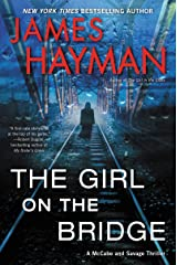 The Girl on the Bridge: A McCabe and Savage Thriller (McCabe and Savage Thrillers Book 5) (English Edition) Format Kindle
