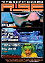 Rise - The Story of Rave Outlaw Disco Donnie