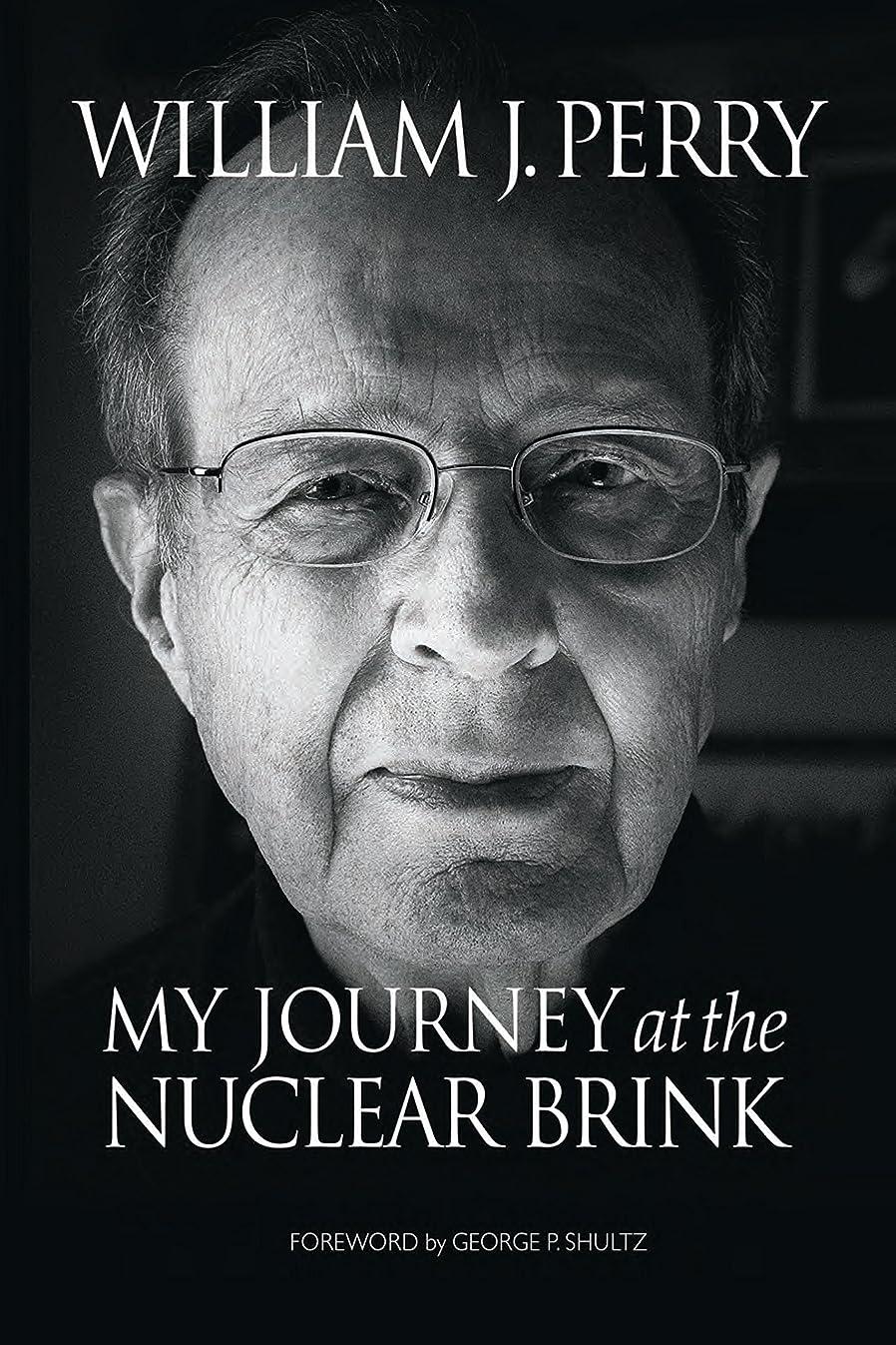 免疫する名前を作る予想するMy Journey at the Nuclear Brink (English Edition)