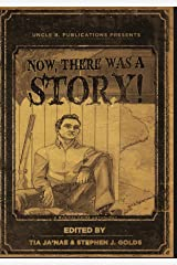 Now, There Was A Story!: A Musical Crime Anthology Kindle Edition