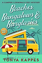 Beaches, Bungalows, & Burglaries: A Camper and Criminals Cozy Mystery Series Book 1 (A Camper & Criminals Cozy Mystery Ser...