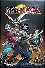 Mythkillers #1: Long Knives, Short Deaths Kindle Edition