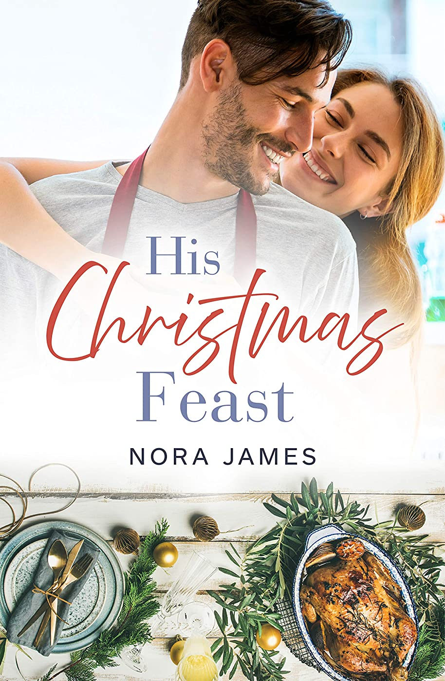 欠点酸素メインHis Christmas Feast (Rainbow Cove Christmas, #1) (English Edition)