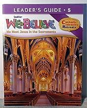 Sadlier - We Believe - We Meet Jesus in the Sacraments - Leader Guide Grade 5