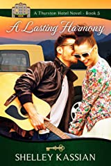 A Lasting Harmony (The Thurston Hotel Series Book 5) Kindle Edition