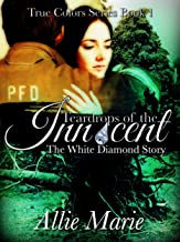 Teardrops of the Innocent: First of a paranormal historical series (True Colors Book 1)