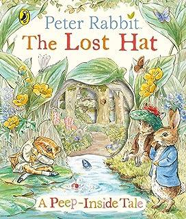 Peter Rabbit: The Lost Hat A Peep-Inside Tale
