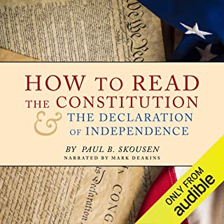 How to Read the Constitution and the Declaration of Independence