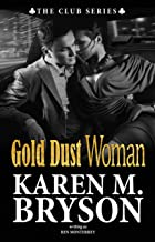 Gold Dust Woman (The Club Book 4)