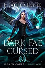 Dark Fae Cursed (Broken Court Book 1) (English Edition) Format Kindle