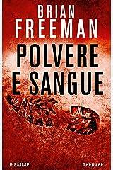 Polvere e sangue (I thriller con Jonathan Stride) Formato Kindle