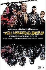 The Walking Dead Compendium Vol. 4 Kindle Edition