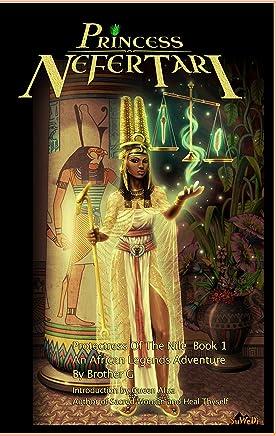 Princess Nefertari:: Protectress Of The Nile Book 1 (Nefertari Saga)