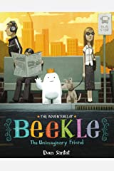 The Adventures of Beekle: The Unimaginary Friend Kindle Edition
