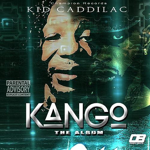 Kango [Explicit]