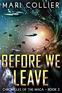 Before We Leave (Chronicles of the Maca Book 3) (English Edition)