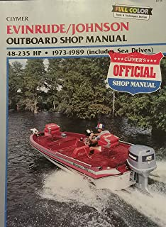 Evinrude/Johnson 50 to 235 HP Outboards, 1973-1987: Outboard Shop Manual
