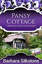 Pansy Cottage (Mister Darcy Series Book 4) (English Edition)