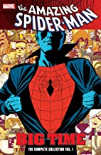 Spider-Man: Big Time: The Complete Collection Vol. 1: Big Time Ultimate Collection (Amazing Spider-Man (1999-2013))