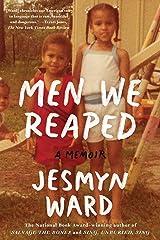 Men We Reaped: A Memoir Kindle Edition